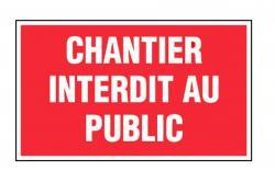 panneau alu rectangle chantier interdit au public