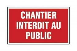 panneau pvc eco rectangle chantier interdit au public